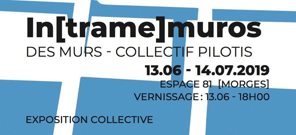 Exposition In[trame]muros à Morges