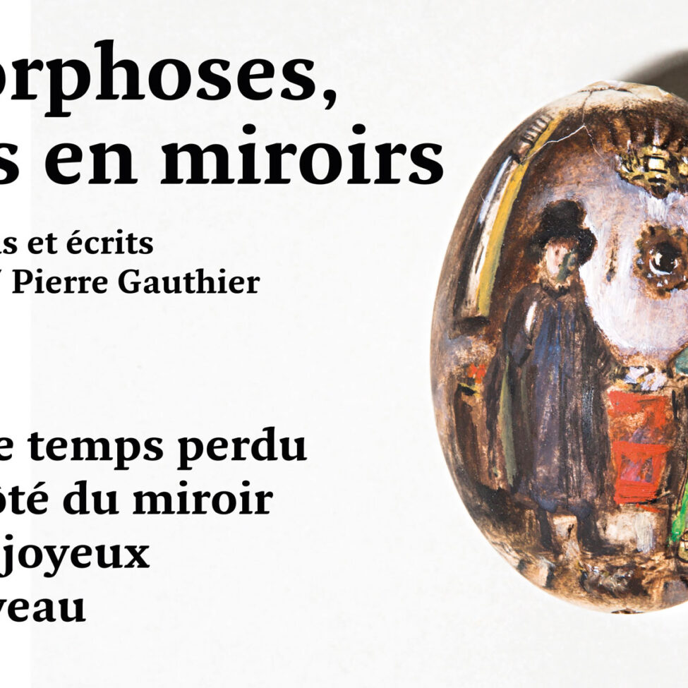 Anamorphoses, regards en miroirs Peintures, dessins et écrits Laure Bonnevie / Pierre Gauthier
