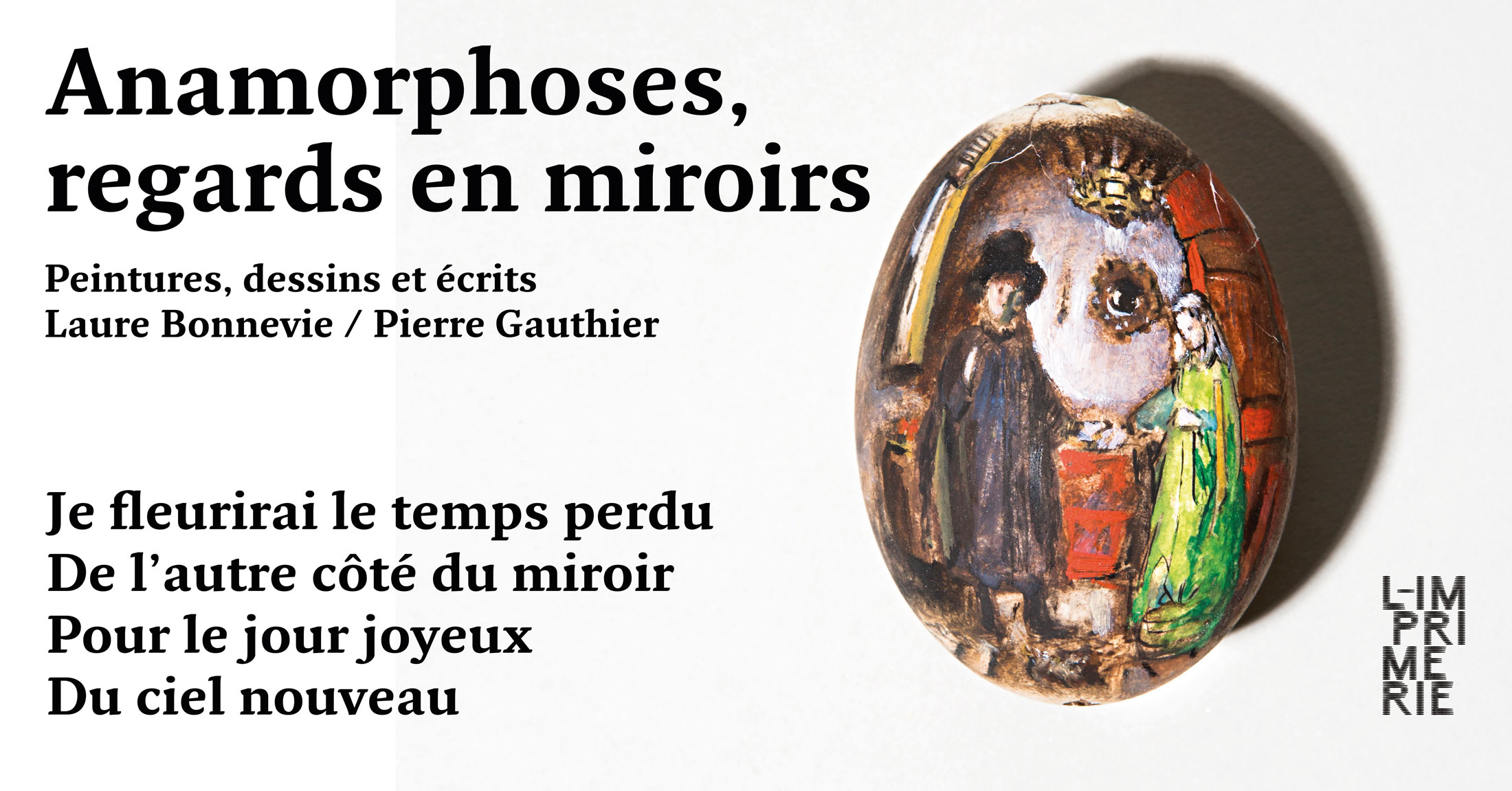 Anamorphoses,  regards en miroirs / 21 – 23 juin 2019